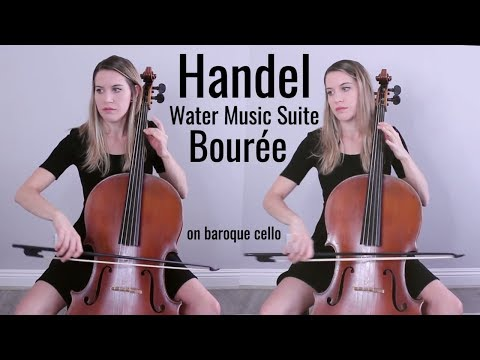 Bourée From Water Music Suite No. 4 F Major HWV 348, G.F. Handel - Cello Duet On Baroque Cello