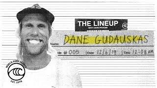Dane Gudauskas | The Lineup | WSL Podcast