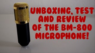 test unboxing review of the bm 800 microphone