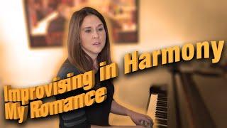 Aimee Nolte: Improvising In Harmony ( My Romance )