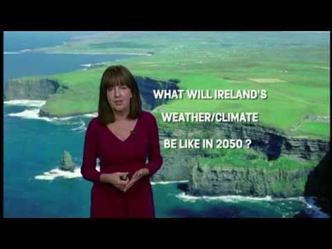 Weather Report 2050 - RTE, Ireland