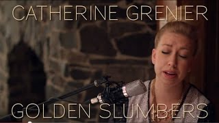 Catherine Grenier - Golden Slumbers (The Beatles cover)