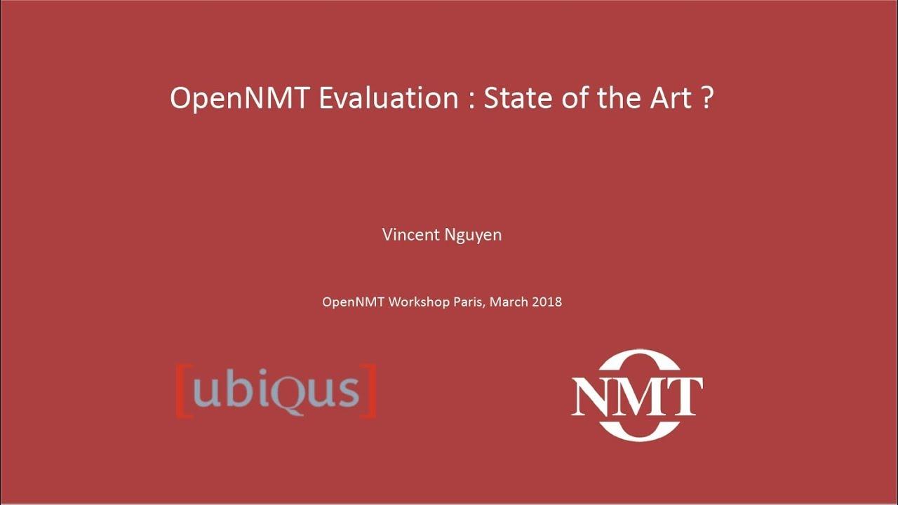V  Nguyen, Ubiqus @ OpenNMT Workshop | Paris | March 2018