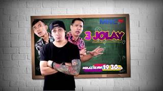 Sinetron Terbaru MNCTV - 3 Jolay (Jomblo Alay) - Perdana 31 Juli 2017