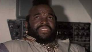 The A-team - MR T Quotes
