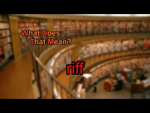 What does riff mean?
