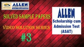 Allen institute ASAT exam solved for Class 10th part 3