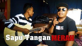 Sapu Tangan Merah (Yus Yunus) cover by Kadus Noval