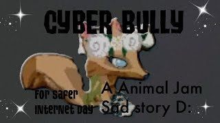 Animal Jam Skit: Cyber Bullying, A Sad Story
