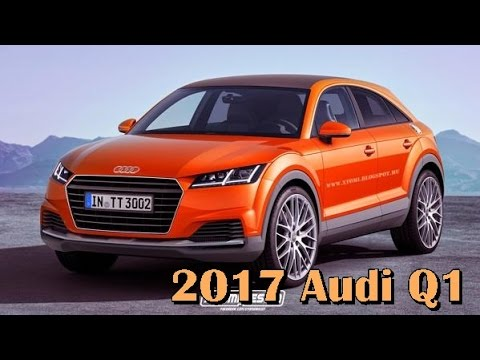 2017 audi q1 picture gallery youtube. Black Bedroom Furniture Sets. Home Design Ideas