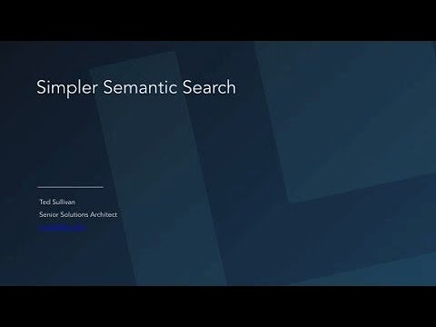 Webinar: Simpler Semantic Search with Solr