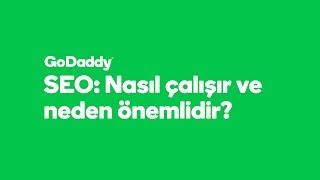 SEO Nedir? | GoDaddy Türkiye