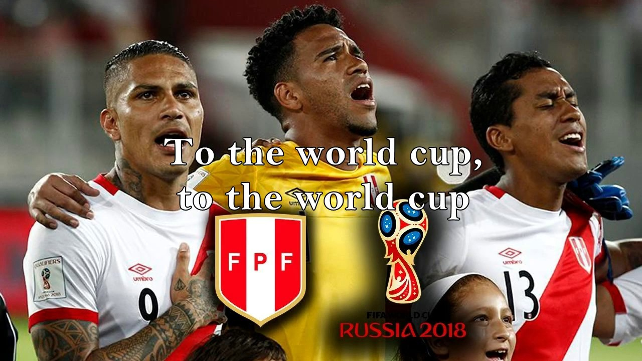Song Of Peru To The World Cup Russia 2018
