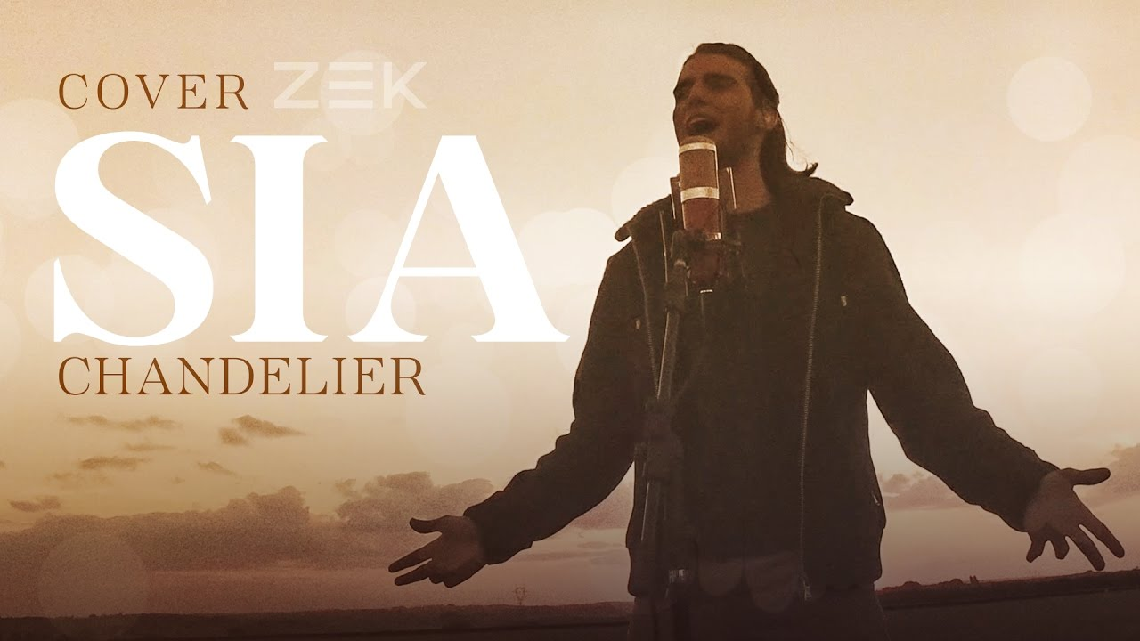 "Zek - Cover ""Chandelier"" (Sia) - YouTube"