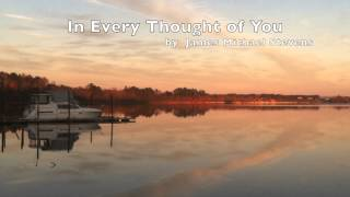 In Every Thought of You (Relaxing Piano Music)