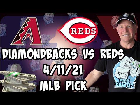 Arizona Diamondbacks vs Cincinnati Reds 4/11/21 MLB Pick and Prediction MLB Tips Betting Pick