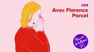#24 - Florence Porcel