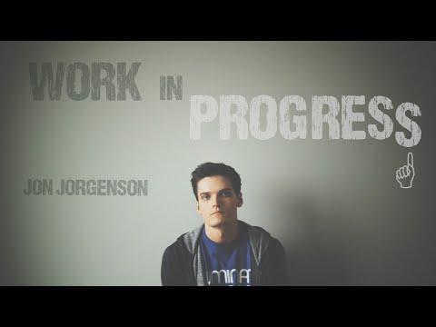 Work in Progress | Jon Jorgenson | Spoken Word