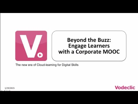 Webinar: Beyond the Buzz:  Engage Learners With a Corporate MOOC