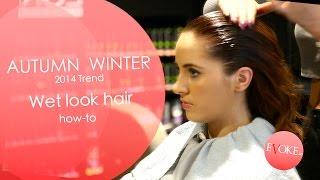 Hair how to: Wet look hair