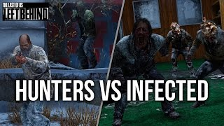 The Last of Us: Left Behind - Hunters VS Infected Wars