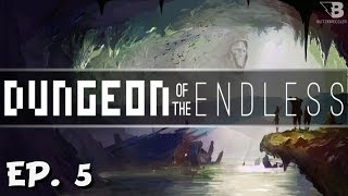Run Faster! - Ep. 5 - Dungeon of the Endless - Full Release - Let