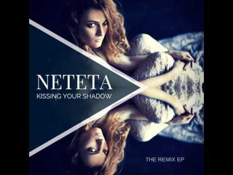 Neteta - Kissing Your Shadow (Rock Remix)