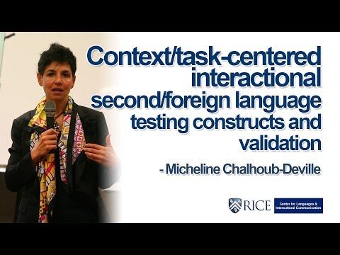 Context-task-centered interactional second-foreign language testing constructs and validation