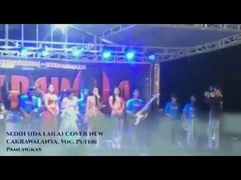 Sedih ida Laila cover putri pamungkas Versi koplo, Musik by ( New cakrawala )