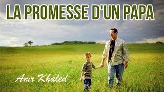 La promesse d'un papa -