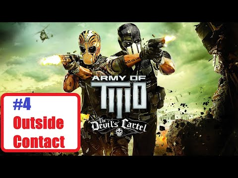 Army of Two The Devils Cartel [P4] [Outside Contact] Walkthrough Gameplay