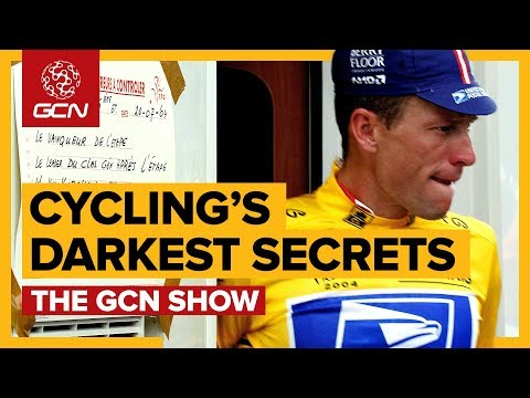 Cycling's Darkest Secrets Uncovered! | The GCN Show Ep. 290