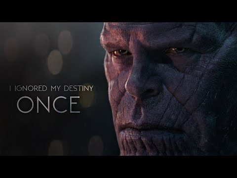 (Infinity War) Thanos | I Ignored My Destiny Once