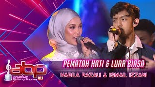 Video Nabila Razali & Ismail Izzani - Pematah Hati & Luar Biasa | #ABPBH31 download MP3, 3GP, MP4, WEBM, AVI, FLV Oktober 2018