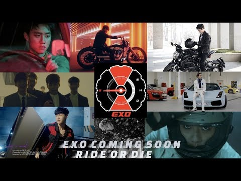 Ride or Die | EXO 2018 Comeback Theory 🏍