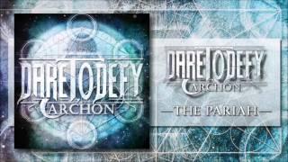 Dare To Defy - Archon [Full EP Stream]