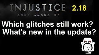 Injustice GAU Update 2.18 Recap: Which Glitches Still Work? Plus New Content