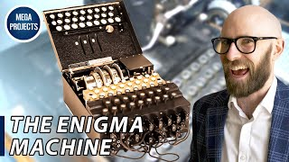 The Enigma Machine: The Totally, Definitely, Absolutely Unbreakable Sequence of German War Codes