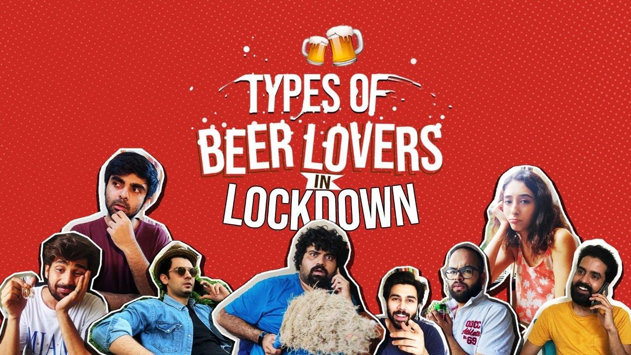 Types of Beer Lovers in Lockdown | Life in Lockdown | Cheers!