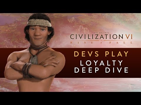 Civilization VI: Rise and Fall - Devs Play the Mapuche (Loyalty Deep Dive)