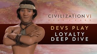 Video Civilization VI: Rise and Fall - Devs Play the Mapuche (Loyalty Deep Dive) download MP3, 3GP, MP4, WEBM, AVI, FLV Maret 2018