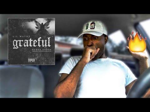 Lil Wayne - Grateful (Review/ Reaction)