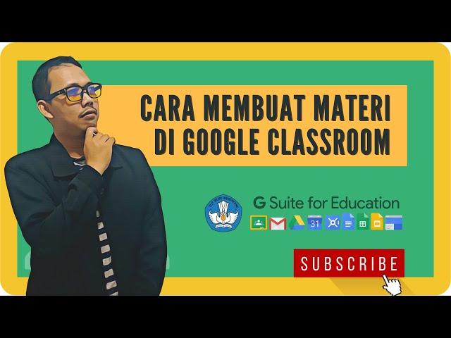Cara Buat Modul Belajar di Google Classroom