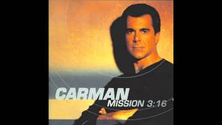 Watch Carman Never Be video