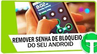 Como remover sua senha da tela de bloqueio do seu Android ( SEM FORMATAR )