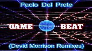 Paolo Del Prete - Game beat (Devid Morrison Remixex)
