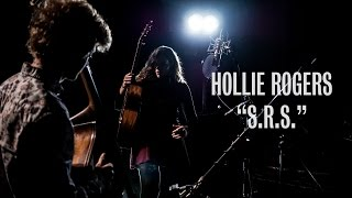 Hollie Rogers - S.R.S. - Ont Sofa Sensible Music Sessions