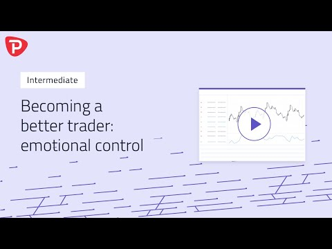 The number one secret to becoming a better trader - emotional control