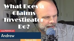 What is a Claims Investigator? What Does a Claims Investigator Do? P.I. Podcast #93