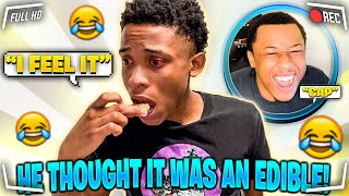 I GAVE MY BROTHER PAIDWAY T.O A EDIBLE WITHOUT HIM KNOWING TO SEE HOW HE REACTS!!